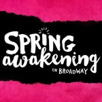 Spring Awakening on Broadway