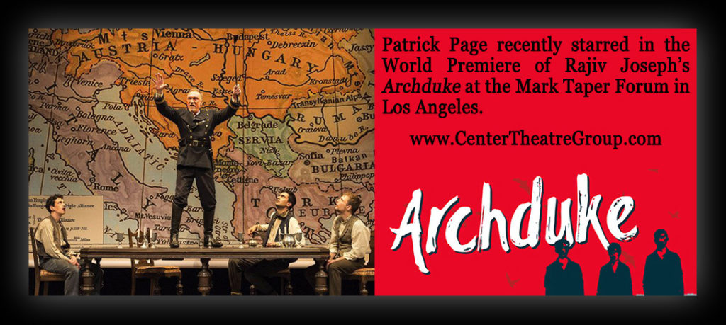 Patrick Page starred in Archduke at the Mark Taper Forum in LA